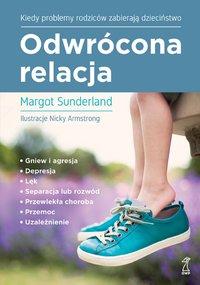 Odwrócona relacja - Margot Sunderland - ebook