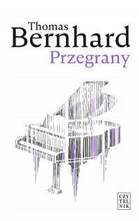 Przegrany - Thomas Bernhard - ebook