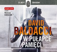 W pułapce pamięci - David Baldacci - audiobook