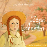Z życia Avonlea - Lucy Maud Montgomery - audiobook
