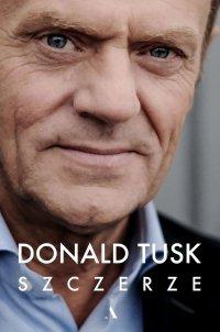 Szczerze - Donald Tusk - ebook