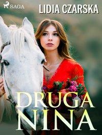 Druga Nina - Lidija Czarska - ebook