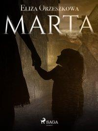 Marta - Eliza Orzeszkowa - ebook
