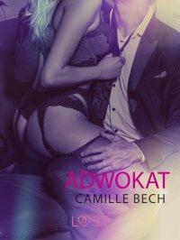 Adwokat - opowiadanie erotyczne - Camille Bech - ebook