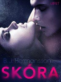 Skóra - opowiadanie erotyczne - B. J. Hermansson - ebook
