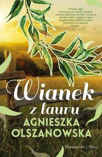 Wianek z lauru - Agnieszka Olszanowska - ebook