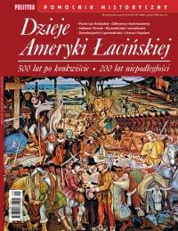 Pomocnik Historyczny. Dzieje Ameryki Łacińskiej - Opracowanie zbiorowe - eprasa