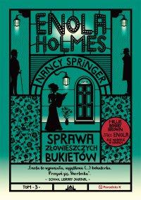 Enola Holmes. Sprawa złowieszczych bukietów - Nancy Springer - ebook