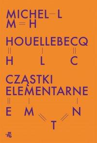 Cząstki elementarne - Michel Houellebecq - ebook