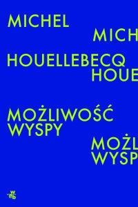 Możliwość wyspy - Michel Houellebecq - ebook