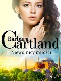Niewolnicy miłości - Barbara Cartland - ebook