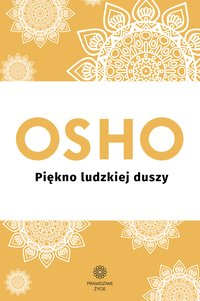 Piękno ludzkiej duszy - OSHO - ebook