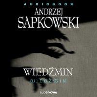 Wiedźmin - Andrzej Sapkowski - audiobook