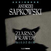 Wiedźmin. Ziarno prawdy - Andrzej Sapkowski - audiobook