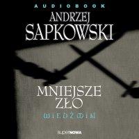 Wiedźmin. Mniejsze zło - Andrzej Sapkowski - audiobook