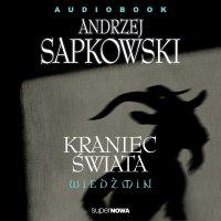 Wiedźmin. Kraniec świata - Andrzej Sapkowski - audiobook
