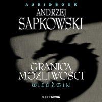 Wiedźmin. Granica możliwości - Andrzej Sapkowski - audiobook