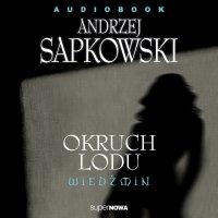 Wiedźmin. Okruch lodu - Andrzej Sapkowski - audiobook