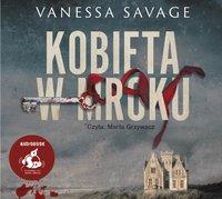 Kobieta w mroku - Vanessa Savage - audiobook