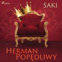 Herman Popędliwy - Saki - audiobook