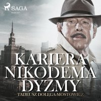 Kariera Nikodema Dyzmy - Tadeusz Dołęga-Mostowicz - audiobook