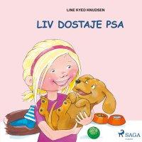 Liv i Emma: Liv dostaje psa - Line Kyed Knudsen - audiobook