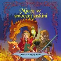 Opowieść z Krainy Elfów 3 - Miecz w smoczej jaskini - Peter Gotthardt - audiobook