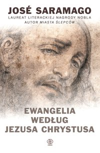 Ewangelia według Jezusa Chrystusa - José Saramago - ebook