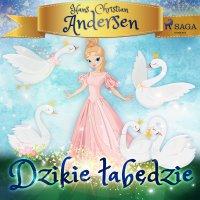 Dzikie łabędzie - Hans Christian Andersen - audiobook