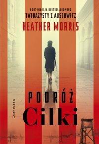 Podróż Cilki - Heather Morris - ebook