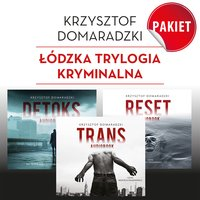 Łódzka trylogia kryminalna - Krzysztof Domaradzki - audiobook