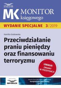 Przeciwdziałanie praniu pieniędzy oraz finansowaniu terroryzmu - Kamilia Grabowska - ebook