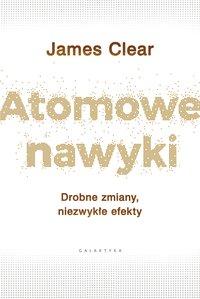 Atomowe nawyki - James Clear - ebook