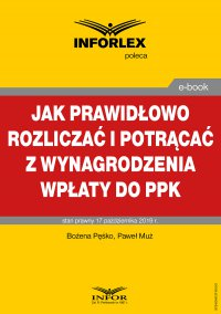 Jak prawidłowo rozliczać i potrącać z wynagrodzenia wpłaty do PPK - Bożena Pęśko - ebook