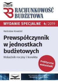 Prewspółczynnik w jednostkach budżetowych.Wskaźnik roczny i korekta - Radosław Kowalski - ebook