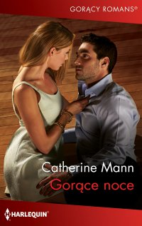 Gorące noce - Catherine Mann - ebook