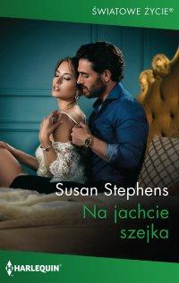 Na jachcie szejka - Susan Stephens - ebook
