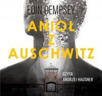 Anioł z Auschwitz - Eoin Dempsey - audiobook