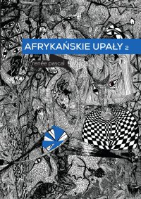 Afrykańskie upały 2 - Renée Pascal - ebook