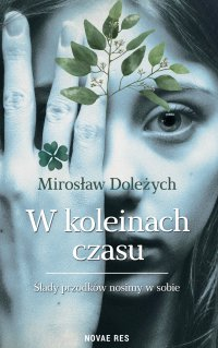 W koleinach czasu - Mirosław Doleżych - ebook