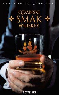 Gdański smak whiskey