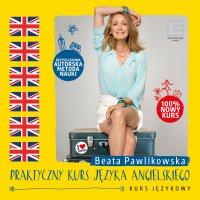 Praktyczny kurs języka angielskiego - Beata Pawlikowska - audiobook