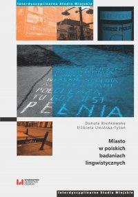 Miasto w polskich badaniach lingwistycznych - Danuta Bieńkowska - ebook
