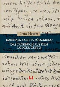 Dziennik z getta łódzkiego. Das Tagebuch aus dem Lodzer Getto - Irene Hauser - ebook