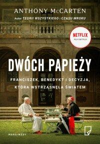 Dwóch papieży - Anthony McCarten - ebook