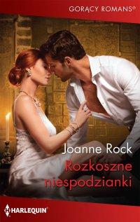 Rozkoszne niespodzianki - Joanne Rock - ebook
