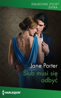 Ślub musi się odbyć - Jane Porter - ebook