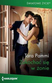Zakochać się w żonie - Tara Pammi - ebook