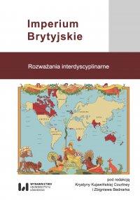 Imperium Brytyjskie. Rozważania interdyscyplinarne - Krystyna Kujawińska Courtney - ebook