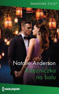 Księżniczka na balu - Natalie Anderson - ebook